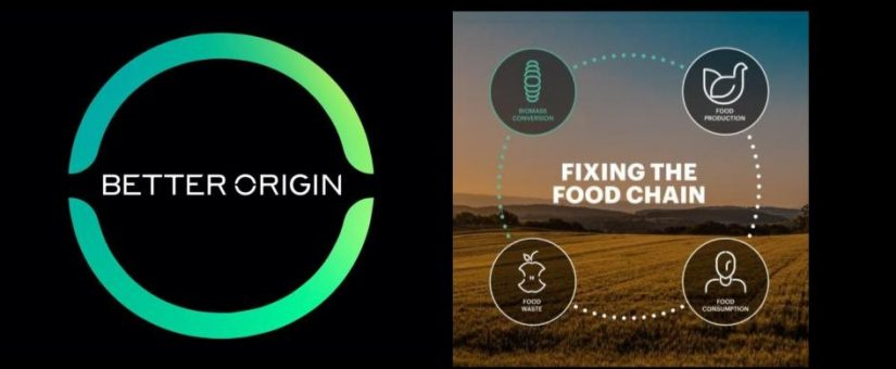 HERE'S HOW BETTER ORIGIN IS REINVENTING THE FOOD CHAIN